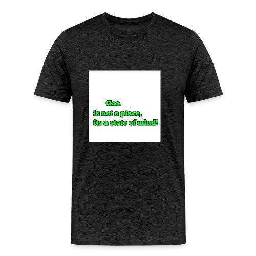 Goa is not a place - Männer Premium T-Shirt