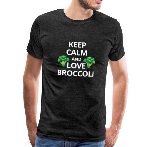 Keep Calm And Love Broccoli Spruch T-Shirt - Männer Premium T-Shirt