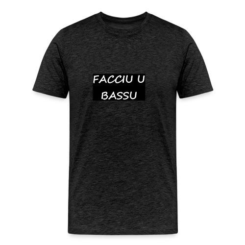 facciu u bassu - T-shirt Premium Homme