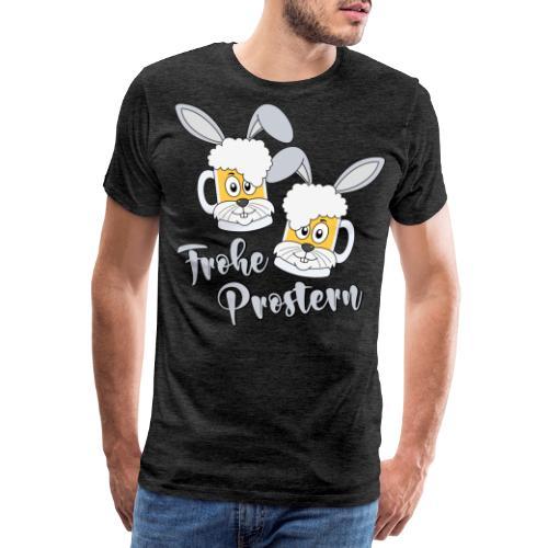Prosterhase Frohe Prostern Ostern Osterhase Bier - Männer Premium T-Shirt