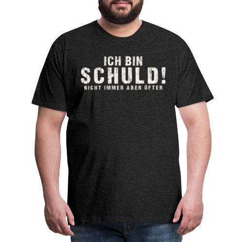I am guilty Not always but more often - Men's Premium T-Shirt
