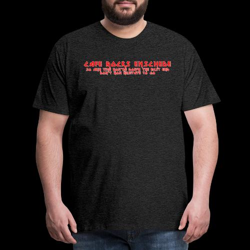 Don't Hesitate - Mannen Premium T-shirt
