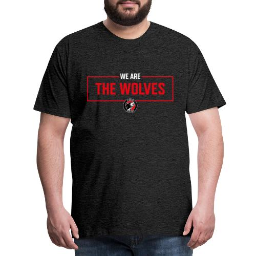 WE ARE THE WOLVES - Männer Premium T-Shirt