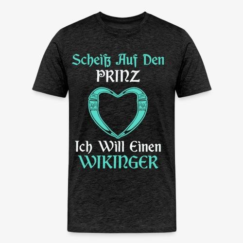 Scheiß auf den Prinz - Männer Premium T-Shirt
