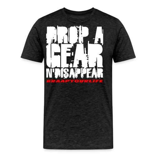 BRAAPYOURLIFE DROPAGEAR - Männer Premium T-Shirt