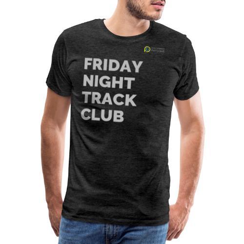 FRIDAY NIGHT TRACK CLUB - LIGHT GREY - Men's Premium T-Shirt