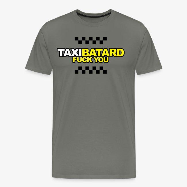 taxi batard fuck you