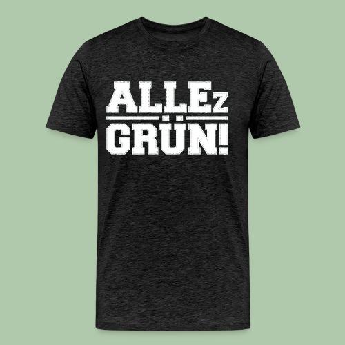 allezgruen!_weisstrans - Männer Premium T-Shirt