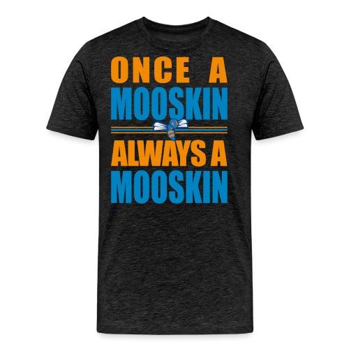 Once a Mooskin colors - Maglietta Premium da uomo