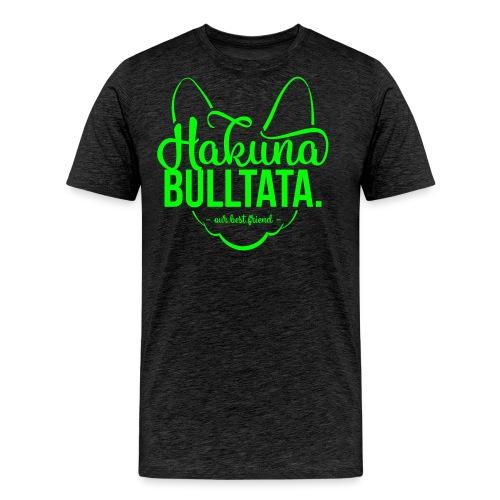 Hakuna Bulltata - Französische Bulldogge - Männer Premium T-Shirt