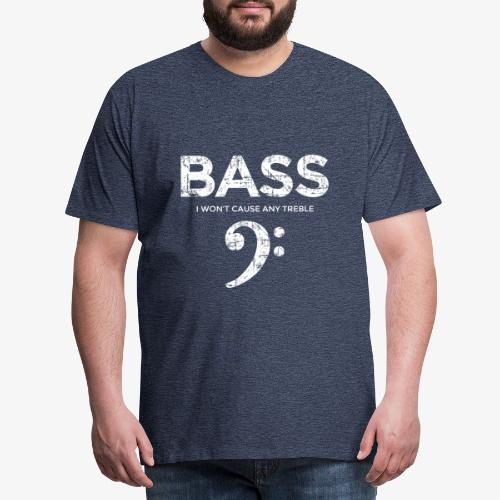 BASS I wont cause any treble (Vintage/Weiß) - Männer Premium T-Shirt