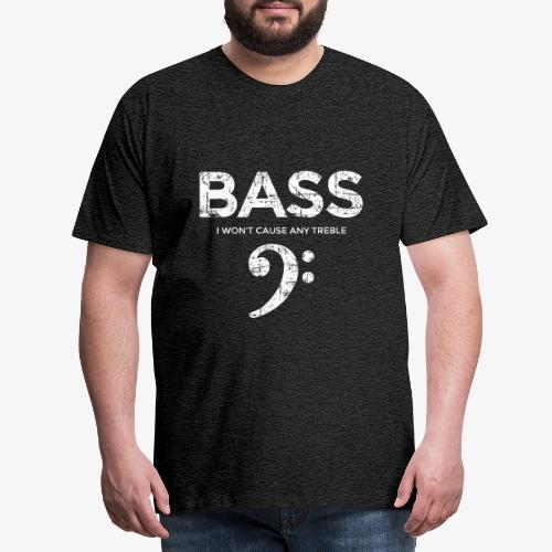 BASS I wont cause any treble (Vintage/Weiß) - Männer Premium T-Shirt