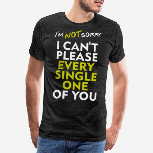 sorry, no regrets - Männer Premium T-Shirt
