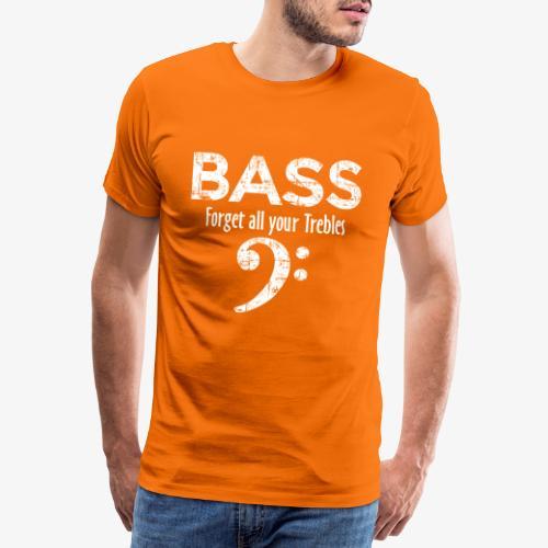 BASS Forget all your trebles (Vintage/Weiß) - Männer Premium T-Shirt