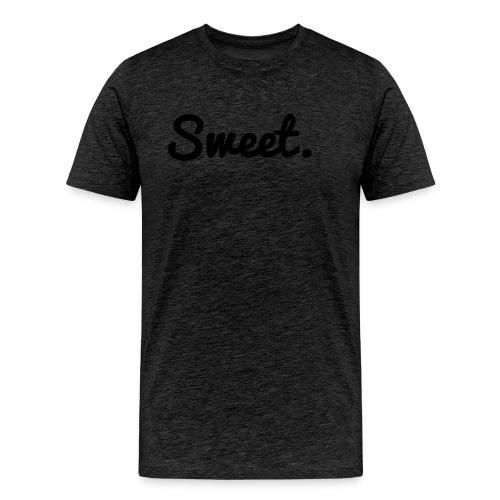 Sweet. - Schriftzug - Männer Premium T-Shirt