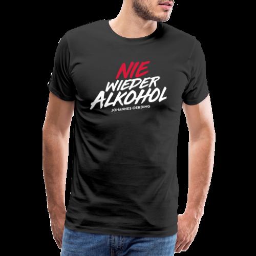 Nie wieder Alkohol - Männer Premium T-Shirt