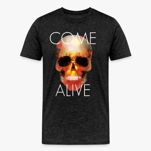 Come Alive - T-shirt Premium Homme