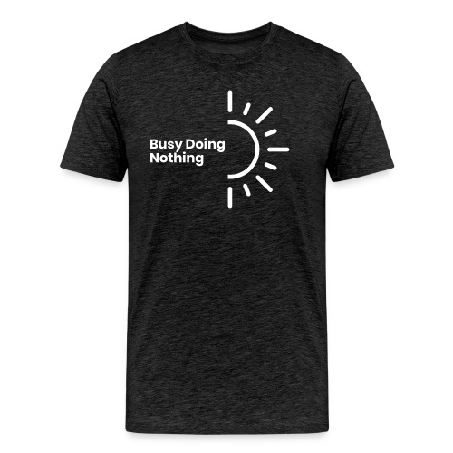 Busy Doing Nothing (inverted logo) - Men's Premium T-Shirt