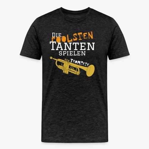 Die coolsten_Tante_Trompe - Männer Premium T-Shirt