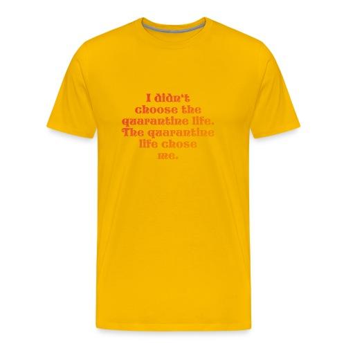 QUARANTINE LIFE - Männer Premium T-Shirt