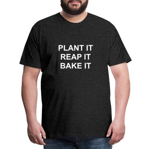 plantitreapitbakeit_white - Männer Premium T-Shirt