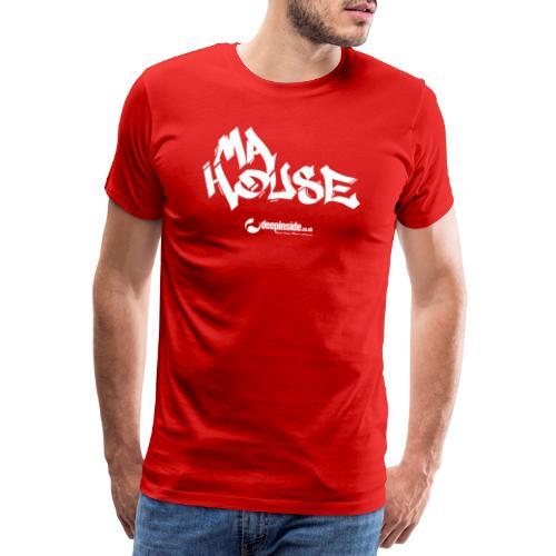 My House * by DEEPINSIDE - Men's Premium T-Shirt