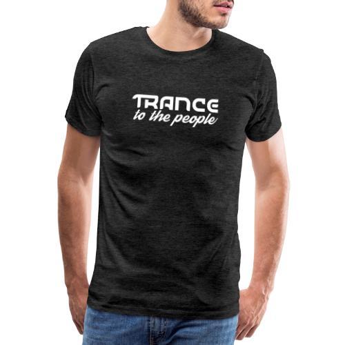 Trance to the People Hvidt Logo - Herre premium T-shirt