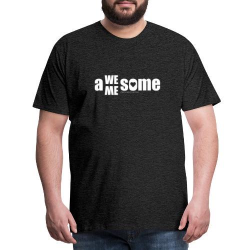 awesome we+me shirt – weiß - Männer Premium T-Shirt