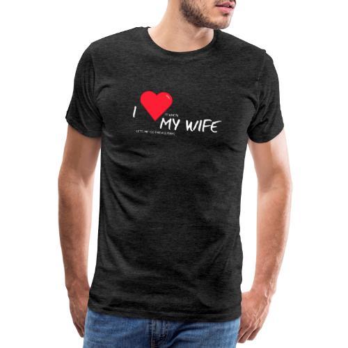 Love my wife heart - Mannen Premium T-shirt