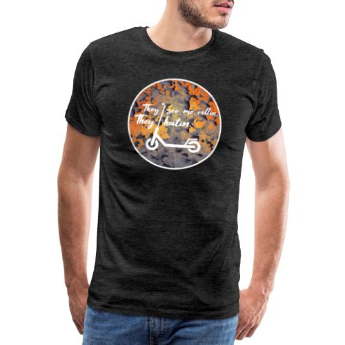 E Roller - They see me rollin. They hatin. - Männer Premium T-Shirt