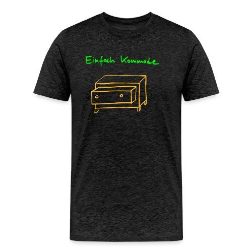 Einfach Kommode - Männer Premium T-Shirt