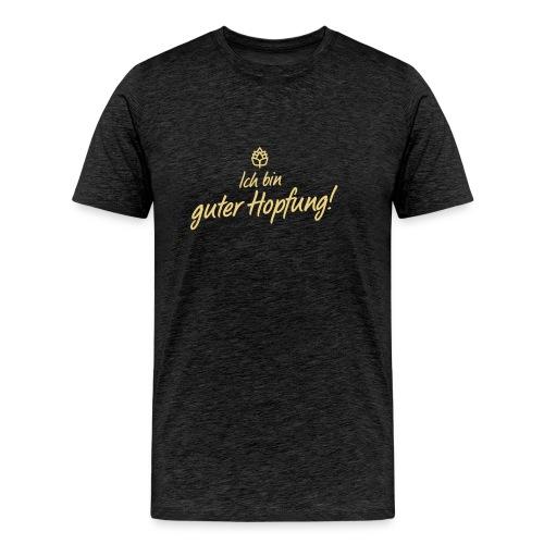 Guter Hopfung - Männer Premium T-Shirt