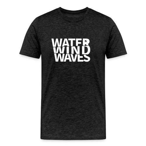 Water Wind Waves - Männer Premium T-Shirt