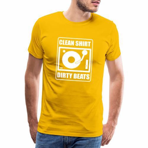 Clean Shirt Dirty Beats - Mannen Premium T-shirt