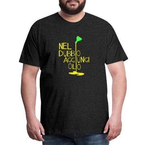 Olio - Maglietta Premium da uomo