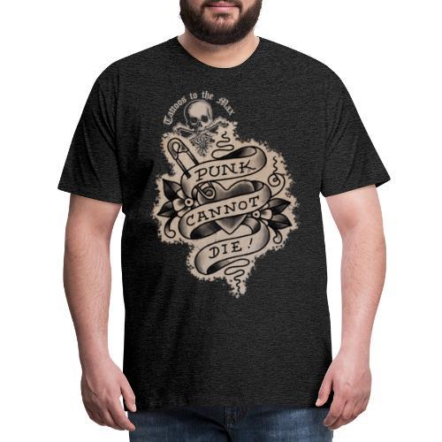 Punk cannot die! Tattoos to the Max - Männer Premium T-Shirt