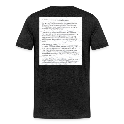 Life Quote Tee - Men's Premium T-Shirt