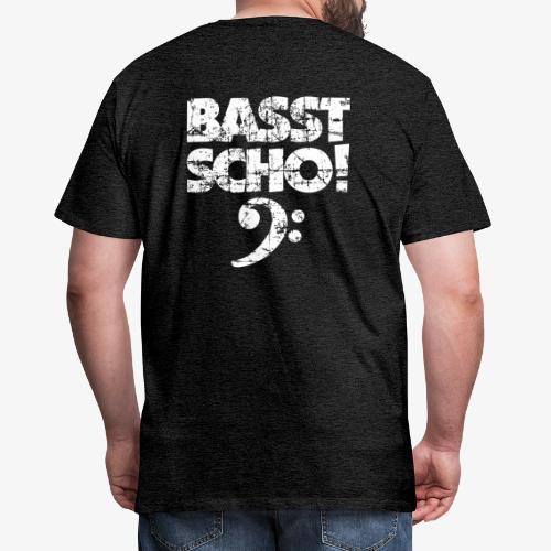 BASST SCHO! Bass Spruch für Bassisten - Männer Premium T-Shirt