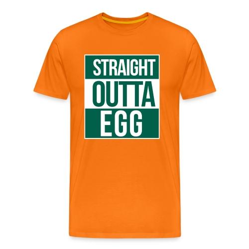 Straight_Outta_EGG_Shirt - Männer Premium T-Shirt