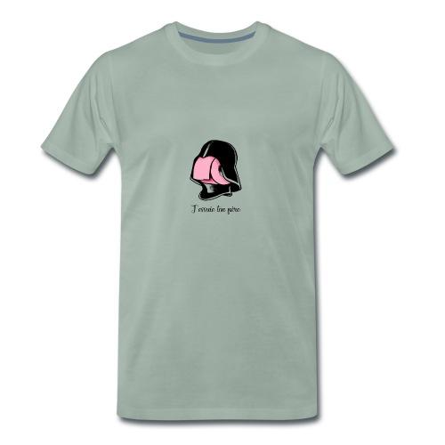 j'essuie ton père - T-shirt Premium Homme