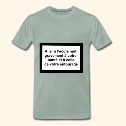 L'école tue - T-shirt Premium Homme