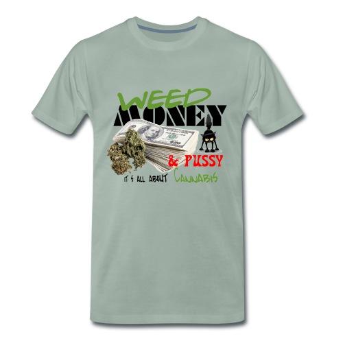 Weed Money & Pussy - Mannen Premium T-shirt