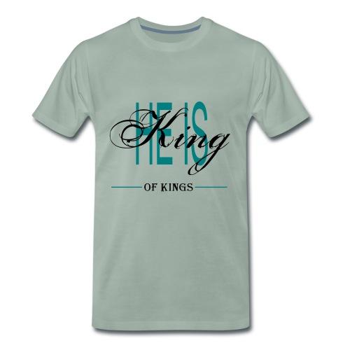 HE IS KING OF KINGS - Männer Premium T-Shirt
