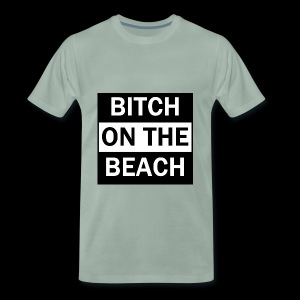 Bitch on the beach - Männer Premium T-Shirt