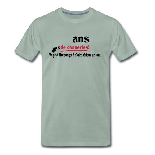 ASSEZ FAIT DES CONNERIES! T-shirt,humour,ldt - T-shirt Premium Homme