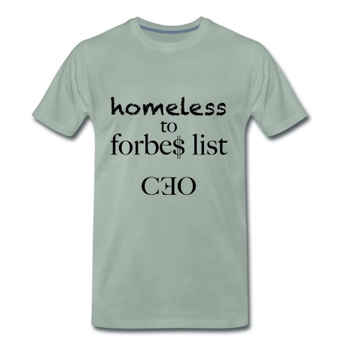 homeless to forbes list - Männer Premium T-Shirt