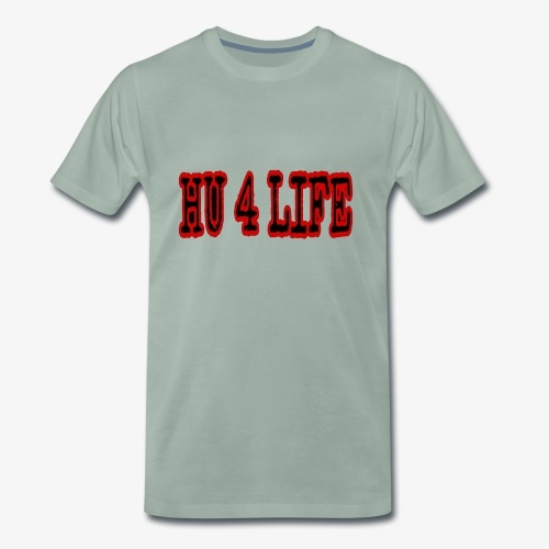 HU 4 LIFE - Men's Premium T-Shirt