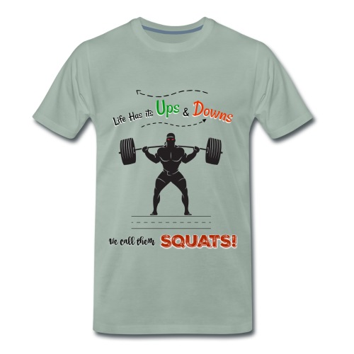 Do You Even Squat? - Men's Premium T-Shirt