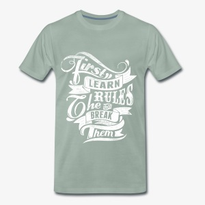 First Learn Rules - Men's Premium T-Shirt