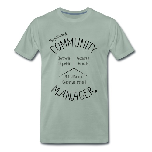 Le Design idéal pour le Community Manager - T-shirt Premium Homme